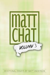 Matt Chat, Volume 3