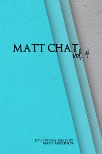 Matt Chat, Volume 4